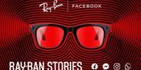 عینک هوشمند ری بن استوریز فیس بوک